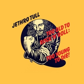 Jethro Tull альбом Too Old To Rock 'N' Roll