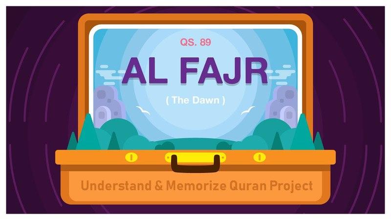 Surah Al-Fajr | English | Understand Memorize Quran Project | illustrated