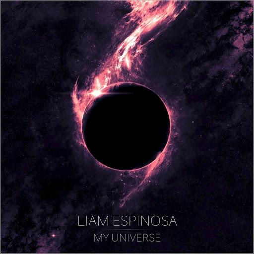 Liam Espinosa альбом My Universe