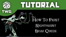 How To Paint Nighthaunt Briar Queen: Warhammer Age Of Sigmar Tutorial