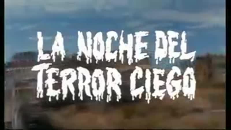 LA NOCHE DEL TERROR CIEGO