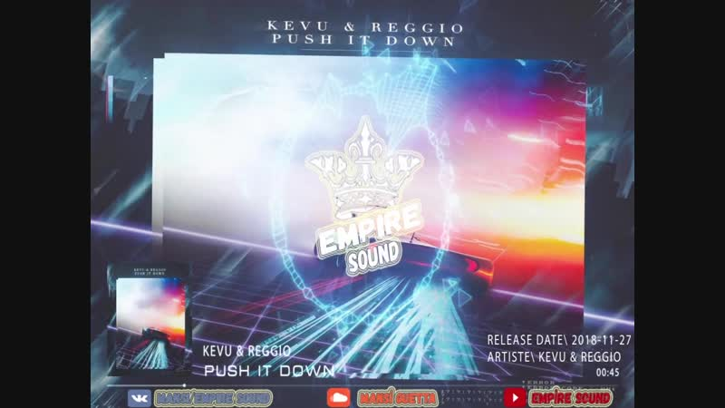 KEVU REGGIO - Push It Down