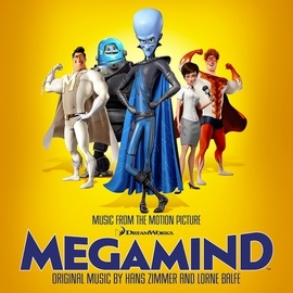 Hans Zimmer альбом Megamind (Music from the Motion Picture)