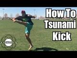 How to Tsunami Kick Stepover Hook Tricking Tutorial