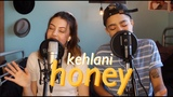 Kehlani - Honey cover by Sarah Webber &amp Keara Graves