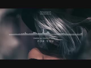 Omnia feat. Danyka Nadeau - For You