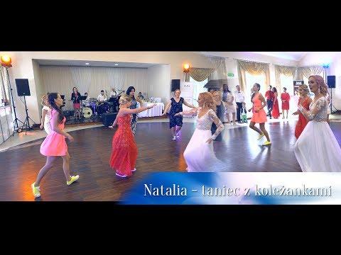 Natalia - Panna Młoda tańczy z koleżankami Foto Video Marszelewscy