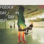 Feeder альбом Day In Day Out