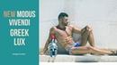 Modus Vivendi Greek Lux TEASER