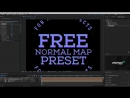 Creating Normal Map inside After Effects FREE PRESETS