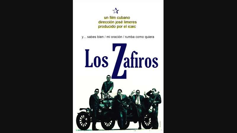 Cine cubano de los 60s LOS ZAFIROS