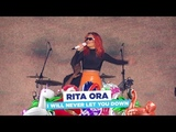 Rita Ora - I Will Never Let You Down (live at Capitals Summertime Ball 2018)