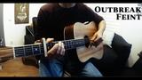 Outbreak - Feint - Fingerstyle + DnB (cover)