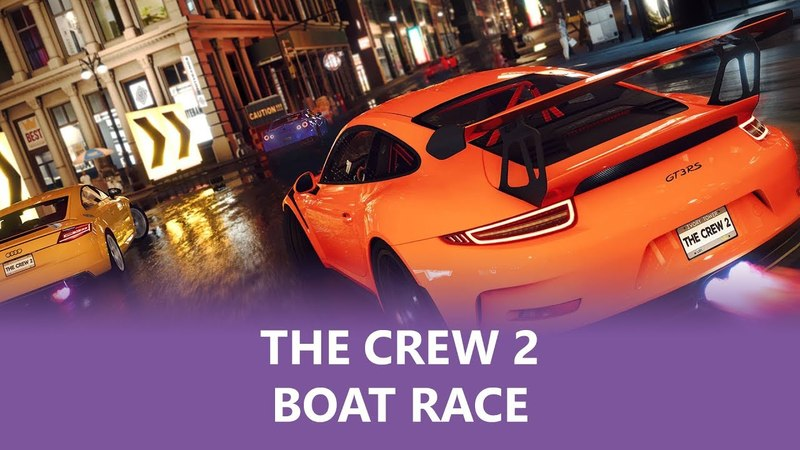 The Crew 2 BOAT RACiNG (Gameplay) ............................