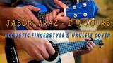 Jason Mraz - I'm Yours. Acoustic fingerstyle &amp Ukulele Cover