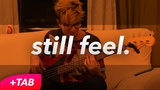 half•alive - still feel. (BASS COVER +TAB in Video)