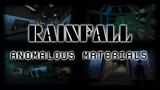 RainFall - Anomalous Materials &amp Discord Announcement