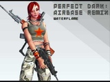 Waterflame - Perfect dark airbase remix