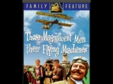 Воздушные Приключения Those Magnificent Men In Their Flying Machines 1965 прокатная версия для СССР,дубляж 1080