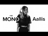 Aallis - Too good (LIVE) | THĒ MONO