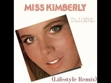 Miss Kimberly - D.J. Girl (Lifestyle Remix)