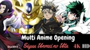 Multi Anime Opening Eiyuu Unmei no Uta EGOIST 4K HD