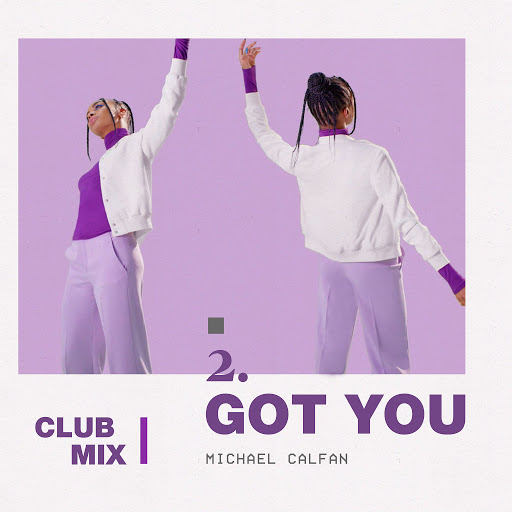 Michael Calfan альбом Got You (Club Mix)