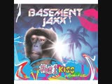 Basement Jaxx - Jus 1 Kiss (2001)