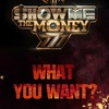 Show Me the Money | SMTM