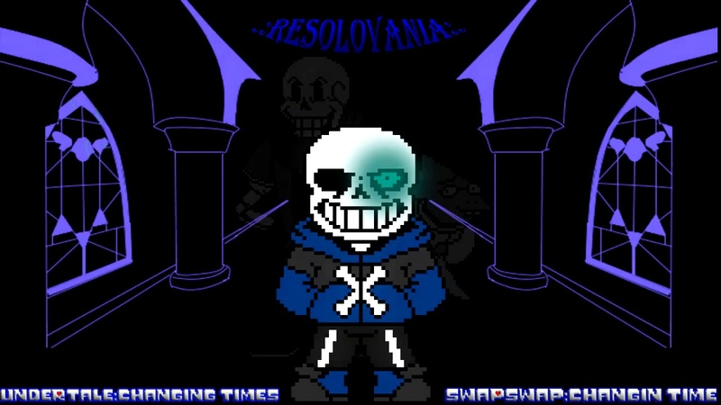 {UndertaleChanging Times}-.RESOLOVANIA.