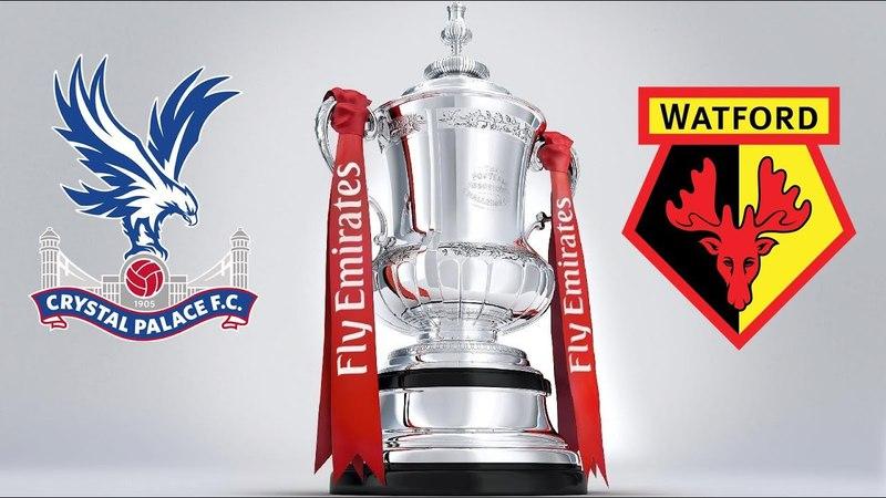 1st Season / FA Cup / 1/8 / Crystal Palace - Watford