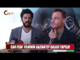'CAN FEDA' FİLMİNİN GAZİANTEP GALASI YAPILDI