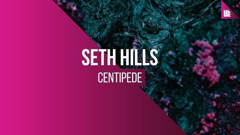 Seth Hills - Centipede