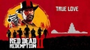 Red Dead Redemption 2 Official Soundtrack - True Love (Beau Penelope) | HD (With Visualizer)