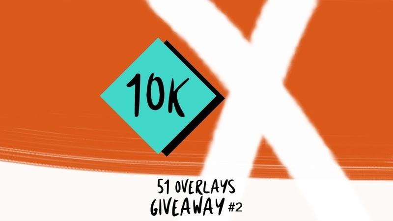 10k Overlays Giveaway║Sony Vegas