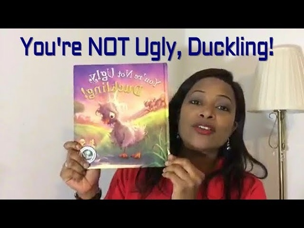STORYTIME Youre Not Ugly, Duckling! read by Kate Iffy