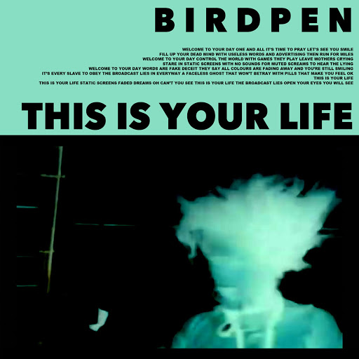 Birdpen альбом This Is Your Life