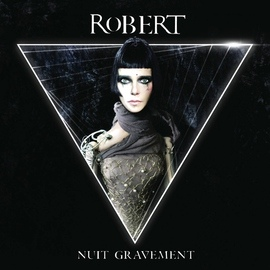 Robert альбом Nuit gravement
