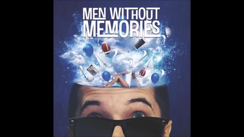 Men Without Memories2018-Pretty, even when shes angry