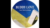 Buddy Love - Belladonna Cove