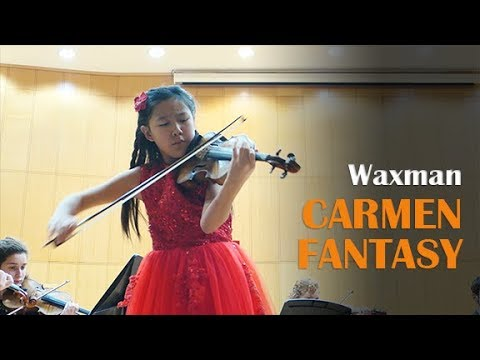 F. Waxman - Carmen Fantasy | Leia Zhu