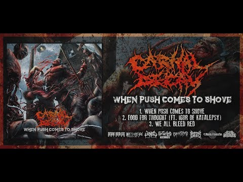 CARNAL DECAY - WHEN PUSH COMES TO SHOVE [OFFICIAL EP STREAM] (2018) SW EXCLUSIVE