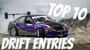 Top 10 Drift Entries! - 2017 (RDF) 360 Backwards Entries!