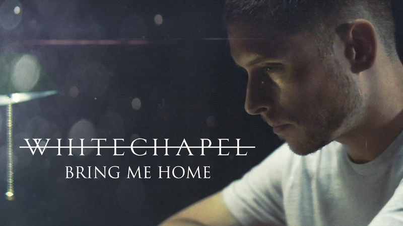 Whitechapel Bring Me Home (OFFICIAL VIDEO)