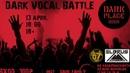 Dark Vocal Battle | Full | By |