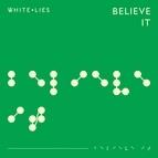 White Lies альбом Believe It