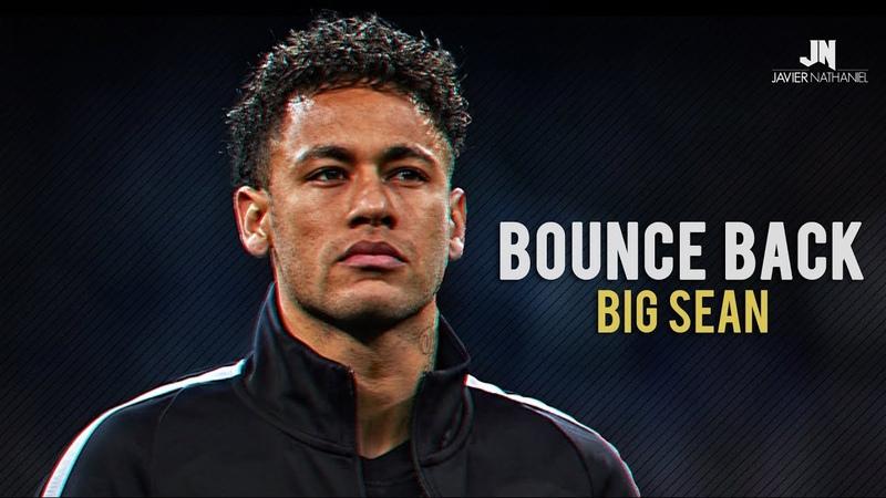 Neymar Jr - BOUNCE BACK Dribbling Skills Goals 20172018