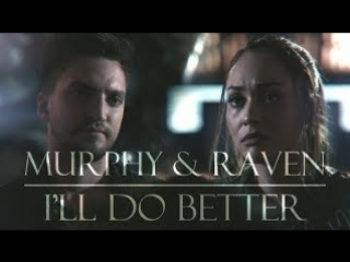 Raven and murphy - ill do better