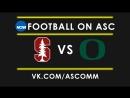 NCAAF   Stanford VS Oregon