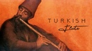Turkish Ney Music Your Love is My Cure